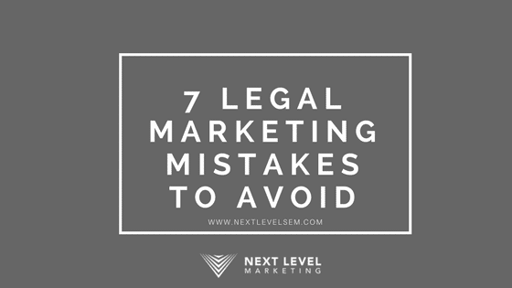 Legal Marketing Mistakes to avoid. Get more leads for your Law Firm