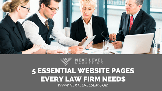 5 Essential Website Pages Every Law Firm Needs