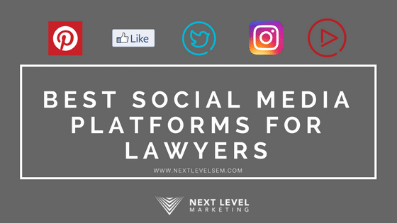 What are the best social media platforms for Lawyers